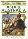 Folk Tales and Fables of Asia and Australia (Folk Tales and Fables Series) - Robert Ingpen, Barbara Hayes
