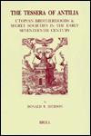 The Tessera Of Antilia: Utopian Brotherhoods & Secret Societies In The Early Seventeenth Century - Donald R. Dickson