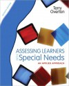 Assessing Learners with Special Needs: An Applied Approach (2-downloads) - Terry Overton
