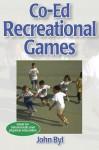 Co-Ed Recreational Games - John Byl