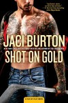Shot on Gold (A Play-by-Play Novel) - Jaci Burton