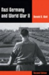 Nazi Germany and World War II (Non-Infotrac Version) - Donald Wall
