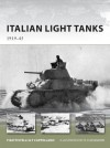 Italian Light Tanks: 1919-45 - Pier Paolo Battistelli