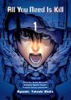 All You Need Is Kill - tom 01 - Hiroshi Sakurazaka, Takeshi Obata