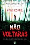 Não Voltarás - Hans Koppel, Jorge Ritter