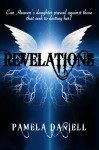 Revelations (The Revelations Series) (Volume 1) - Pamela Daniell, Maria Maillet, Angela Stevens