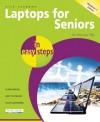 Laptops for Seniors in Easy Steps - Windows 7 Edition: For the Over 50s - Nick Vandome