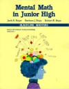 Mental Math in Junior High Copyright 1987 - Jack A. Hope, R. Reys, B. Reys, Barbara J. Reys, Robert E. Reys