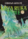 Leva ruka tame - Ursula K. Le Guin, Zoran Živković