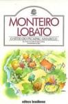 O Sítio do Picapau Amarelo - Monteiro Lobato, José Bento Monteiro Lobato