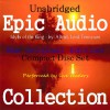 Idylls of the King [Epic Audio Collection] - Lord Tennyson Alfred