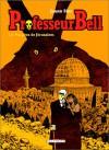 Professeur Bell, Tome 2: Les Poupées de Jérusalem - Joann Sfar