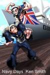 Navy Days - Ken Smith