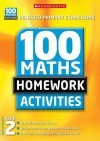 100 Maths Homework Activities For Year 2 (Renewed Primary Framework) - Caroline Clissold, Richard Cooper, Jenny Tulip, Debbie Clark