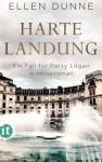 Harte Landung: Ein Fall für Patsy Logan. Kriminalroman (Patsy-Logan-Reihe 1) - Ellen Dunne