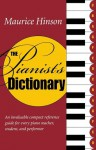The Pianist's Dictionary - Maurice Hinson
