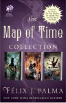 The Map of Time Collection: Map of Time, Map of the Sky, and Map of Chaos - Félix J. Palma