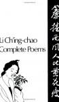 Complete Poems - Ching-Chao Li, Kenneth Rexroth, Ling Chung