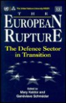 The European Rupture: The Defence Sector in Transition - Mary Kaldor