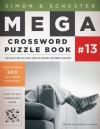 Simon & Schuster Mega Crossword Puzzle Book #13 - John M. Samson