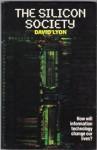 The Silicon Society - David Lyon