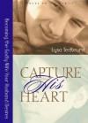 Capture His/Her Heart set of 2 books - Lysa M. TerKeurst