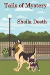 Tails of Mystery - Sheila Deeth, Lee Porche