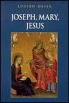 Joseph, Mary, Jesus - Lucien Deiss