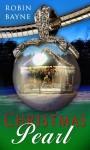 Christmas Pearl - Robin Bayne