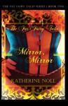 Mirror, Mirror - Katherine Noll