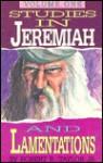 Studies in Jeremiah & Lamentations, Vol 1 - Robert R. Taylor