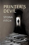 Printer's Devil - Stona Fitch