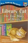 Dewey the Library Cat: A True Story (All Aboard Reading) - Roberta Edwards, Mirella Monesi