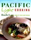 Pacific Light Cooking - Ruth Law