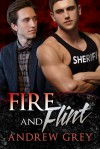 Fire and Flint - Andrew Grey