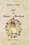 Life of Jane Austen - Goldwin Smith, John Parker Anderson