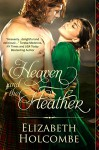 Heaven and the Heather - Elizabeth Holcombe