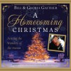 A Homecoming Christmas: Sensing the Wonders of the Season - Bill Gaither, Gloria Gaither, Pam Ward, Tim Lundeen
