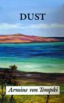 Dust: A Novel of Hawaii - Armine Von Tempski