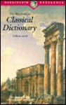 Smaller Classical Dictionary - William Smith