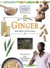 In A Nutshell Healing Herbs: Ginger - Jill Rosemary Davies
