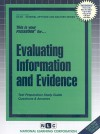 Evaluating Information and Evidence - Jack Rudman