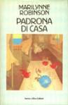 Padrona di casa - Marilynne Robinson, Delfina Vezzoli
