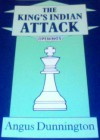 How to Play the King's Indian Attack (Batsford Chess Library) - Angus Dunnington