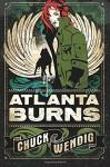 Atlanta Burns  - Chuck Wendig