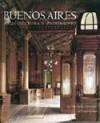 Buenos Aires: Arquitectura y Patrimonio - Fabio Grementieri