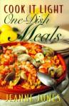 Cook It Light One-Dish Meals - Jeanne Jones