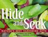 Hide and Seek: Nature's Best Vanishing Acts - Andrea Helman, Gavriel Jecan