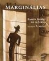 Marginálias - Ramón Gómez de la Serna, José de Almada Negreiros