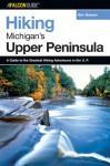 Hiking Michigan's Upper Peninsula - Eric Hansen